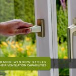 3 Common Window Styles And Their Ventilation Capabilities