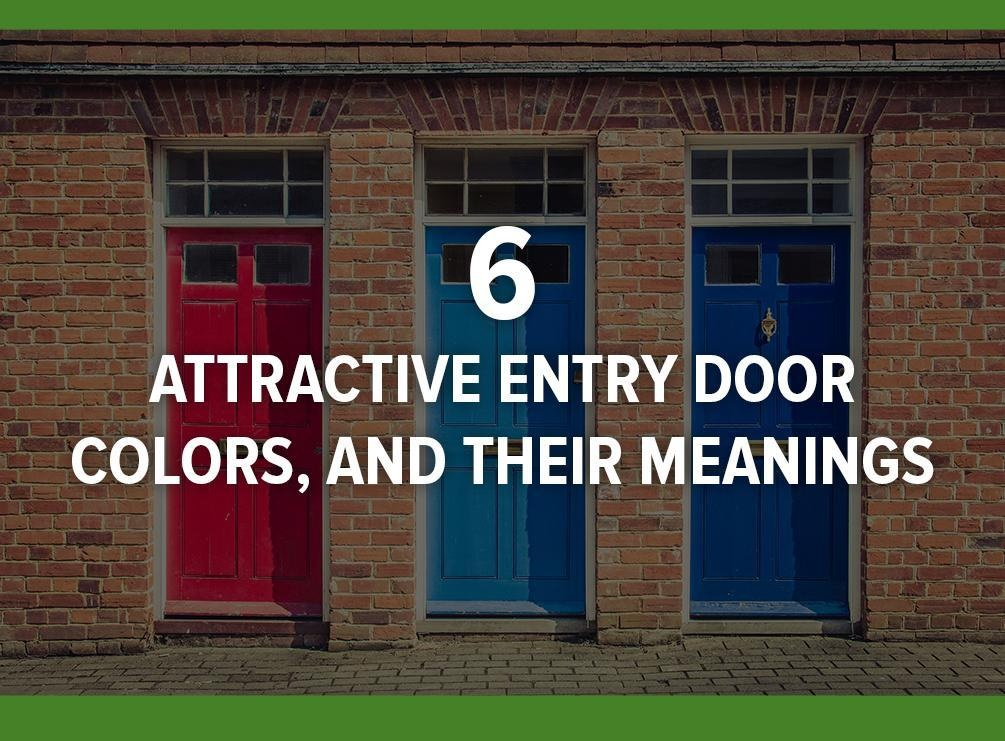 Attractive Entry Door Colors And Their Meanings