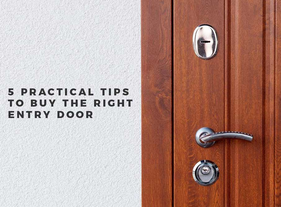 & 5 Practical Tips to Buy the Right Entry Door Pezcame.Com