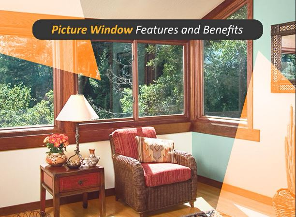 Picture Window Features and Benefits