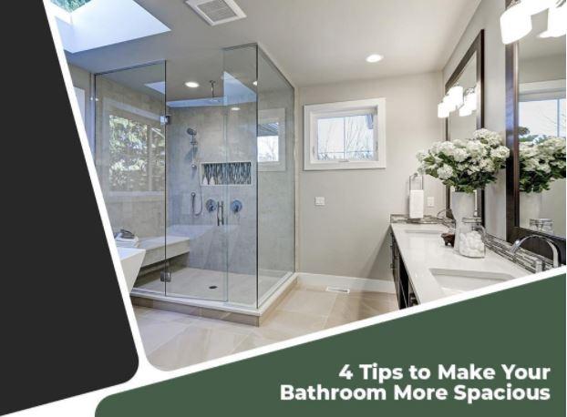 4 Tips to Make Your Bathroom More Spacious