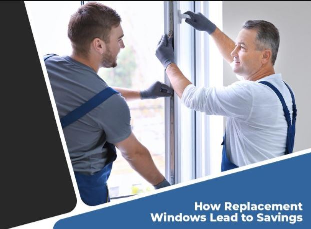 How Replacement Windows Lead to Savings