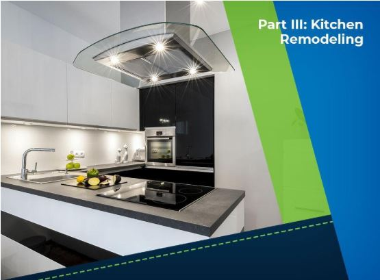 Top 3 Remodeling Projects to Do This Season - Part 3: Kitchen Remodeling